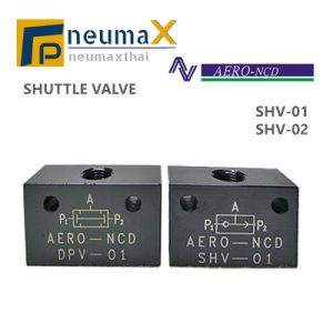 Shuttle Valve-วาล์วบังคับการไหลของลมอัด (SHV Series)